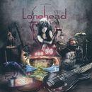 Lonehead - Clockwork Radio