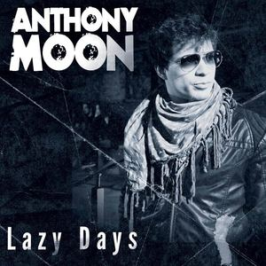 Anthony Moon - Lazy Days