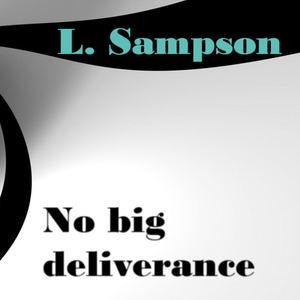 Sampson Ludo - No big deliverance