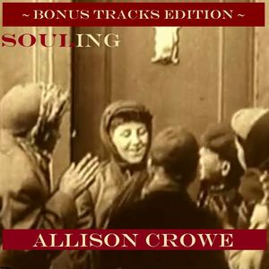 Allison Crowe and Band - Soul Cake