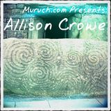 Muruch.com Presents: Allison Crowe (Allison Crowe)