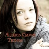 Allison Crowe and Band - Tidings