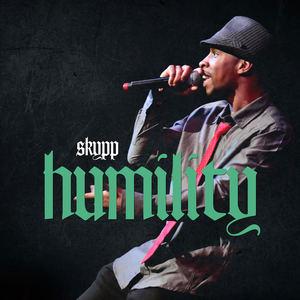 Skypp - Humility (Intro)
