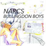 NARCS - Bullingdon Boys(Clean Edit)