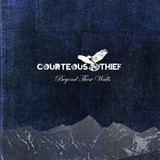 Courteous Thief - Once Burnt