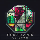 Go Down (Courtyards)
