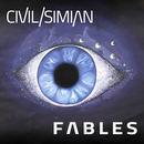 Civil Simian - Fables