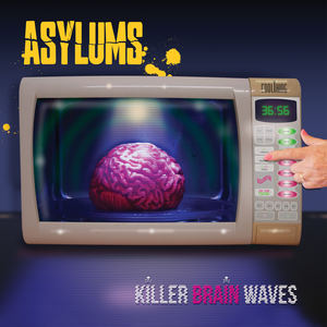 ASYLUMS - I've Seen Your Face In A Music Magazine