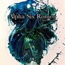 Alpha Six Romeo - Flint Loves Silver