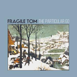 Fragile Tom - Naked Bone