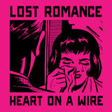 Lost Romance - Heart On A Wire