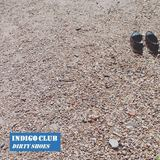 Indigo Club - Dirty Shoes EP