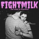 Fightmilk - The Curse of Fightmilk