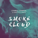Conscious Route - Smoke Cloud (Radio Edit)