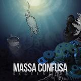 Massa Confusa - Descension Single