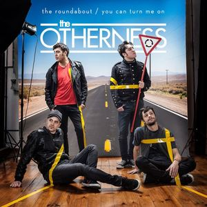 THE OTHERNESS - You Can Turn Me On