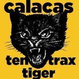 Calacas - Ten Tiger Trax