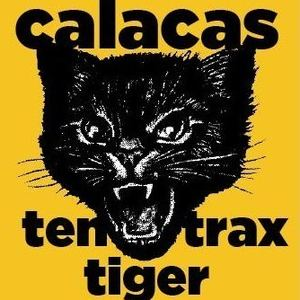 Calacas - Ten Tiger Trax