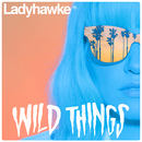 Ladyhawke - Double A-Side Release 'Wild Things' / 'The River'