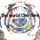 Dan Lapins - The World Can Turn