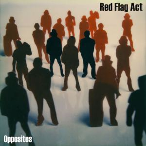 Red Flag Act - Come Of Age
