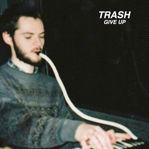 TRASH - Give Up (Radio Edit)