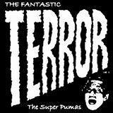 The Super Pumas - The Fantastic Terror