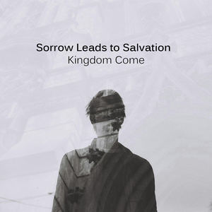 Sorrow Leads To Salvation - The New Dawn