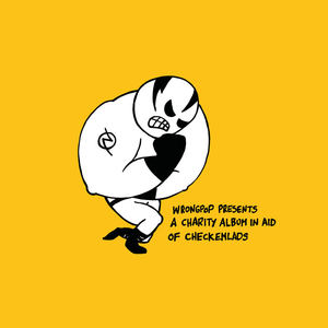 Wrongpop Presents: A Charity Album In Aid Of CheckEmLads