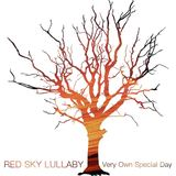 Red Sky Lullaby - Very Own Special Day