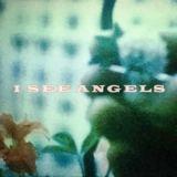 I SEE ANGELS - Nausea