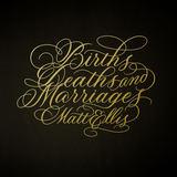 Matt Ellis - Births, Deaths & Marriages
