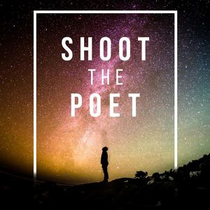 Shoot the Poet - Hold