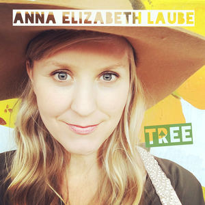 Anna Elizabeth Laube - All My Runnin'