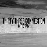 Thirty Three Connection - In The Rain - Single