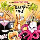 Death Pigs - Sell Your Kids