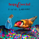 Hope & Social - Sunrise Laughing