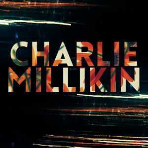 charliemillikin - Forever and Always