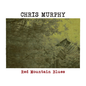 Chris Murphy - Dig For One Day More