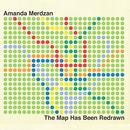 Amanda Merdzan - The Map Has Been Redrawn