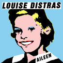 Louise Distras - Aileen
