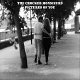 The Crocked Monsieurs - Pictures Of You 2016 single