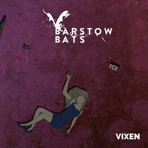 Barstow Bats - Out On The Boxes
