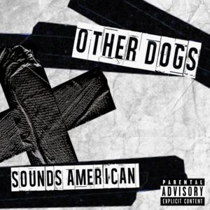 Other Dogs - So Why Don't You