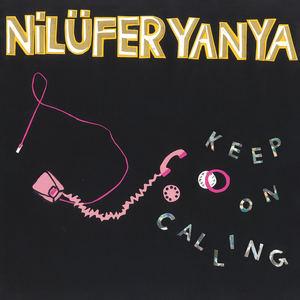 Nilufer Yanya - Keep On Calling