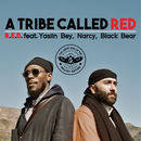 A Tribe Called Red - R.E.D.