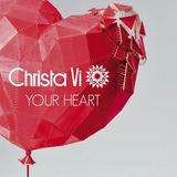 Christa Vi - Your Heart  - EP