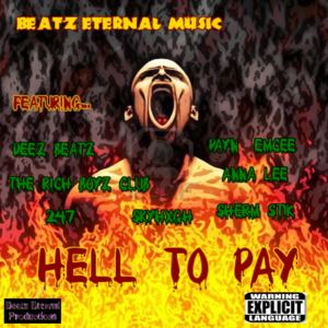 Deez Beatz - SHOW YA MY HUSTLE ft. SHERM STIK,LT,CEO BIZZY