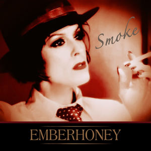 EMBERHONEY - Smoke