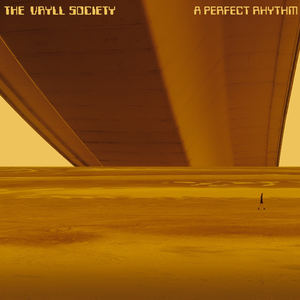 The Vryll Society - A Perfect Rhythm